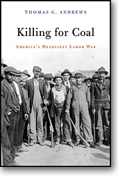 Killing for Coal (2008) by Thomas G. Andrews
